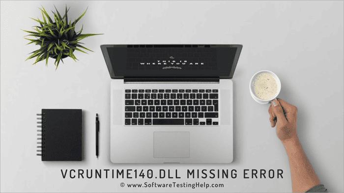 VCRUNTIME140.dll Missing Error