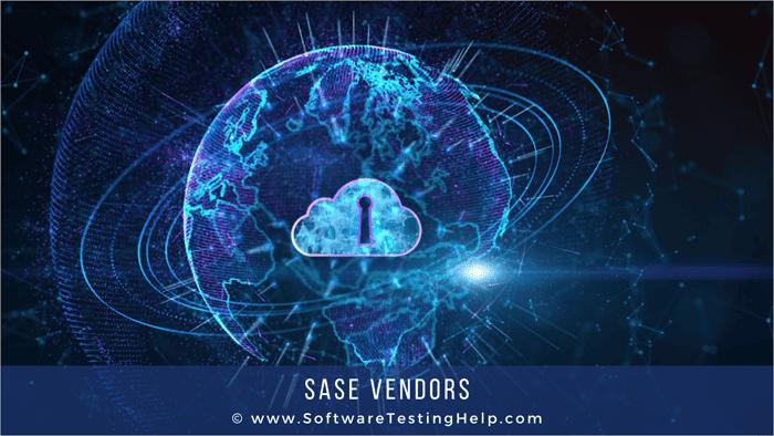 SASE Vendors