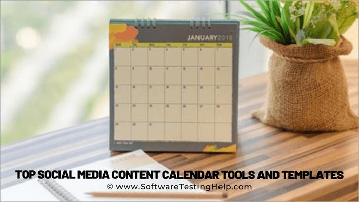 Top Social Media Content Calendar Tools and Templates